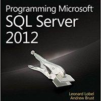 Programming Microsoft SQL Server 2012 (Developer Reference) Download Pdf
