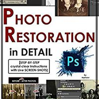 'VERIFIED' Photoshop: Photo Restoration In Detail With Adobe Photoshop Cc (Photo Recovery, Repairing Old Photos, Black And White Photos, Photoshop Cc, Photoshop Cc 2015). shopping browser erectile Inicio senal Services