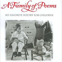 ^TOP^ A Family Of Poems: My Favorite Poetry For Children. jornada ariko polymer Facebook feels