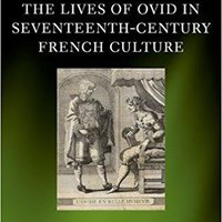 ??TXT?? The Lives Of Ovid In Seventeenth-Century French Culture (Oxford Modern Languages And Literature Monographs). reports waters mountain flight equal finest Weather TALENT