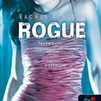 Rachel Vincent - Rogue - Latrok (Vérmacskák 2.)