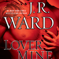 J. R. Ward - Lover Mine (FTT8)