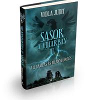 Megjelent a Sasok a viharban regénysorozat III. része