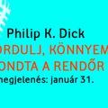 Jön a következő Philip K. Dick-kötet