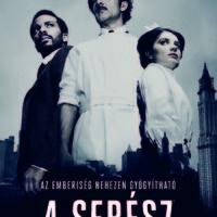 A SEBÉSZ (THE KNICK)   2. ÉVAD