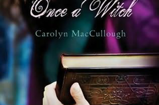 Carolyn MacCullough - Once a Witch