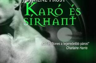 Jeaniene Frost - Karó és sírhant (Cat és Bones 2.)