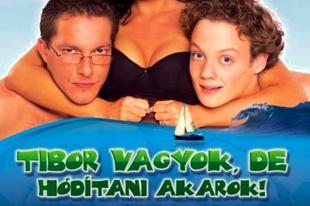 Tibor vagyok, de hódítani akarok (2006)