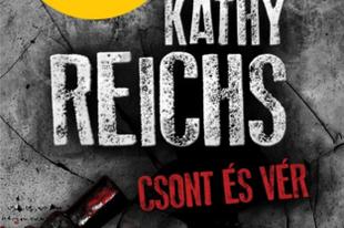 Kathy Reichs - Csont és vér (Temperance Brennan 1.)