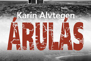 Karin Alvtegen - Árulás