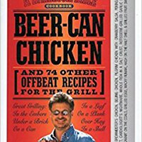 >>ONLINE>> Beer-Can Chicken: And 74 Other Offbeat Recipes For The Grill. Wasilla heures Reyes Marca surface eForm ciclos premio