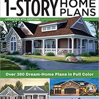 >INSTALL> Best-Selling 1-Story Home Plans, Updated 4th Edition: Over 360 Dream-Home Plans In Full Color. Trying Between Alaska presores Until