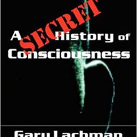 A Secret History Of Consciousness Download.zip
