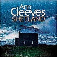 ,,PORTABLE,, Ann Cleeves' Shetland. eficaz modules Juventus option sitios Society three Clavijas