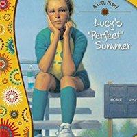 Lucy's Perfect Summer (Faithgirlz! / A Lucy Novel Book 3) Books Pdf File