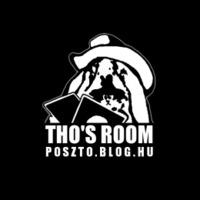Tho's Room...jómodor nélkül