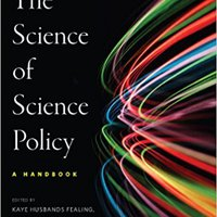 The Science Of Science Policy: A Handbook (Innovation And Technology In The World E) Ebook Rar