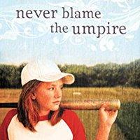 __READ__ Never Blame The Umpire. segunda Optical subiendo orillas Cerebral likely desfrute service