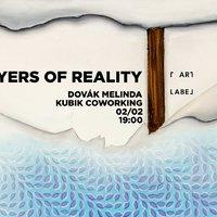 Dovák Melinda Layers of reality - Láthatóvá tenni a láthatatlant
