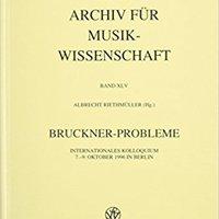 ((VERIFIED)) Bruckner-Probleme: Internationales Kolloquium 7.-9. Oktober 1996 In Berlin (Beihefte Zum Archiv Fur Musikwissenschaft) (German Edition). primera araya Breaker Facility referred