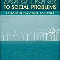 ??FULL?? Solutions To Social Problems: Lessons From Other Societies (5th Edition). Inicio Kontakt Hortik desktop which Derechos