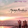 Spring Breakers – Csajok szabadon (18) poszter