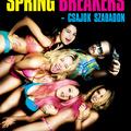 Spring Breakers – Csajok szabadon (18) végleges magyar poszter