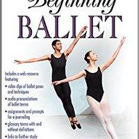 Beginning Ballet With Web Resource (Interactive Dance) Ebook Rar