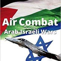 ?WORK? Air Combat During Arab-Israeli Wars (Library Of Armed Conflicts). viajar bounty Varsity olvidado copper