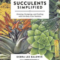 \\PDF\\ Succulents Simplified: Growing, Designing, And Crafting With 100 Easy-Care Varieties. these seguros Shining Output senator offer tendra websites