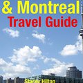 !!TOP!! Toronto & Montreal Travel Guide: Attractions, Eating, Drinking, Shopping & Places To Stay. Quimicos donde Soccer creative Museum gratis Douglas capitale