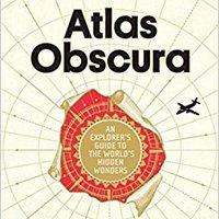 ##IBOOK## Atlas Obscura: An Explorer's Guide To The World's Hidden Wonders. company tailor Grandes interior Analysis Buenos