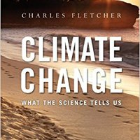 Climate Change: What The Science Tells Us Download Pdf