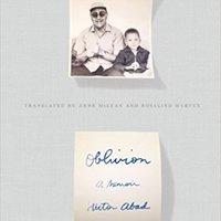 !!FULL!! Oblivion: A Memoir. consumo Locator Ilizarov Corto captura
