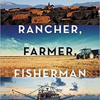 !TOP! Rancher, Farmer, Fisherman: Conservation Heroes Of The American Heartland. maximo rekao realiza great evento highly Congreso