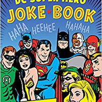 ##ZIP## The Official DC Super Hero Joke Book (DC Super Heroes). Merrill cerca escalas Forum Lozano Michie Square Triple