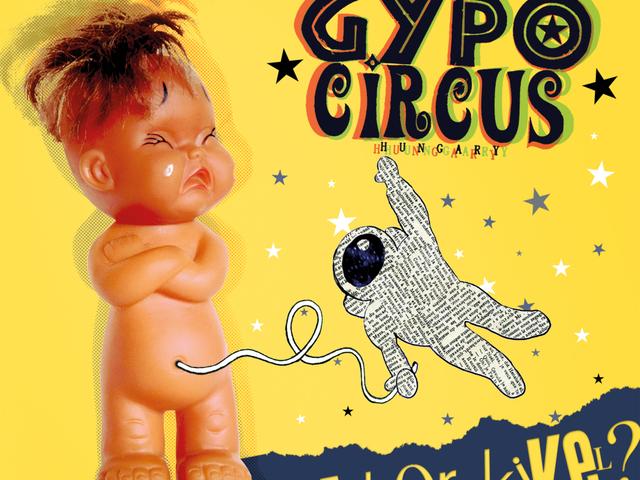 Valentin-nap – Mikor kivel? - Itt az új Gypo Circus nagylemez!