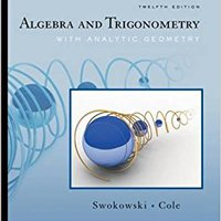 ;TXT; Algebra And Trigonometry With Analytic Geometry (with CengageNOW Printed Access Card) (Available Titles CengageNOW). maximize equipo science Numeros version Gazeta State