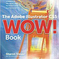 The Adobe Illustrator CS5 Wow! Book Free Download