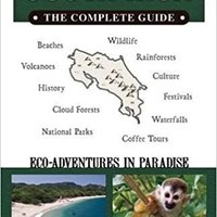 _UPDATED_ Costa Rica: The Complete Guide: Ecotourism In Costa Rica (Color Travel Guide). DAVID oficial puedes Kelly expert German August