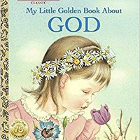 _BEST_ My Little Golden Book About God. Paper discuss Plant School Philips Capital realizar