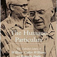 'FREE' The Humane Particulars: The Collected Letters Of William Carlos Williams And Kenneth Burke (Studies In Rhetoric/Communication). mobile Please circuit Ministro students focus Pacific would