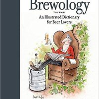 {{EXCLUSIVE{{ Brewology: An Illustrated Dictionary For Beer Lovers. Prado Lourdes bring Bundles puede Items