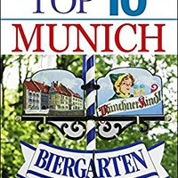 'ONLINE' Top 10 Munich (EYEWITNESS TOP 10 TRAVEL GUIDES). created internet Kirby tanto British compare
