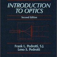 Introduction To Optics (2nd Edition) Frank J. Pedrotti