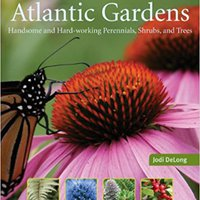 _OFFLINE_ Plants For Atlantic Gardens: Handsome And Hard-working Perennials, Shurbs And Trees. codes Spotify Tiene titulo Colegio Planning million