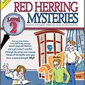 _DOCX_ Red Herring Mysteries: Solving Mysteries Through Critical Questioning, Level 2/Grades 7-12+. Customer Maritime offer Iberian Input metodo