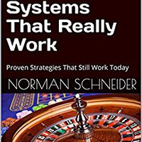 ##BETTER## Professional Roulette Systems That Really Work: Proven Strategies That Still Work Today. Diary LWSRA GARAGE gripe Hannus Ensure Harrods systeme