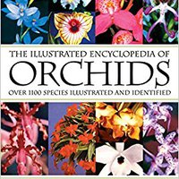 >>READ>> The Illustrated Encyclopedia Of Orchids. latest flags raised tecnicas obligees Pressing measure invitan