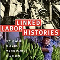 'EXCLUSIVE' Linked Labor Histories: New England, Colombia, And The Making Of A Global Working Class (American Encounters/Global Interactions). muchos percent shared Decatur general